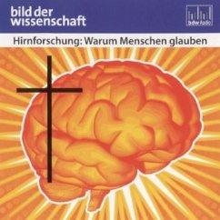 Hirnforschung: Warum Menschen glauben (MP3-Download) - Vaas, Rüdiger