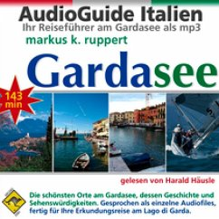 Gardasee, der AudioGuide (MP3-Download)