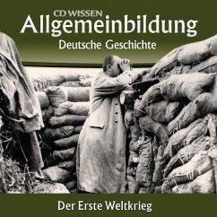 Deutsche Geschichte - Der Erste Weltkrieg (MP3-Download) - Benz, Wolfgang