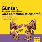 Günter, der innere Schweinehund, wird Kommunikationsprofi (MP3-Download)