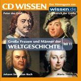 CD WISSEN - Große Frauen und Männer der Weltgeschichte: Teil 11 (MP3-Download)