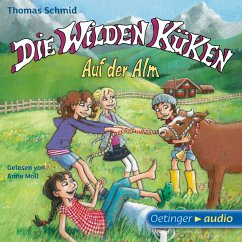 Auf der Alm / Die Wilden Küken Bd.8 (MP3-Download) - Schmid, Thomas