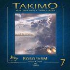 Takimo - 07 - Robofarm (MP3-Download)