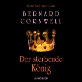 Der sterbende König / Uhtred Bd.6 (MP3-Download)
