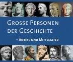 Große Personen der Geschichte - Antike und Mittelalter (MP3-Download)