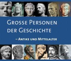 Große Personen der Geschichte - Antike und Mittelalter (MP3-Download) - Höppner, Achim