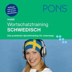 PONS mobil Wortschatztraining Schwedisch (MP3-Download) - Guderian, Claudia; Heberle, Christina; PONS-Redaktion