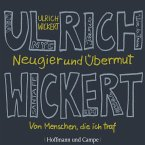 Neugier und Übermut (MP3-Download)