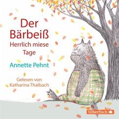 Der Bärbeiß. Herrlich miese Tage (MP3-Download) - Pehnt, Annette