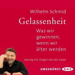 Gelassenheit. Was wir gewinnen, wenn wir älter werden (MP3-Download) - Schmid, Wilhelm