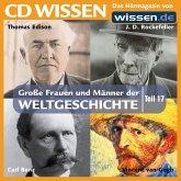 CD WISSEN - Große Frauen und Männer der Weltgeschichte: Teil 17 (MP3-Download)