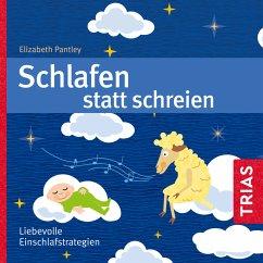Schlafen statt Schreien (MP3-Download) - Pantley, Elisabeth