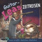 Guitar-Leas Zeitreisen - Teil 9: Lea trifft Galileo Galilei (MP3-Download)