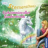 Geheimnisvoller Zaubertrank / Sternenschweif Bd.16 (MP3-Download)