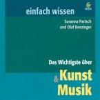Das Wichtigste über Kunst & Musik (MP3-Download)