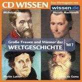 CD WISSEN - Große Frauen und Männer der Weltgeschichte: Teil 07 (MP3-Download)