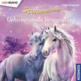 Geheimnisvolle Verwandlung / Sternenschweif Bd.1 (MP3-Download)