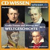 CD WISSEN - Große Frauen und Männer der Weltgeschichte: Teil 14 (MP3-Download)