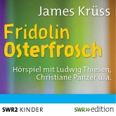 Fridolin Osterfrosch (MP3-Download)