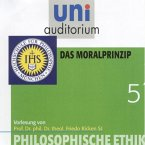 Philosophische Ethik: 05 Das Moralprinzip (MP3-Download)