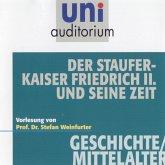 Der Stauferkaiser Friedrich II. und seine Zeit (MP3-Download)