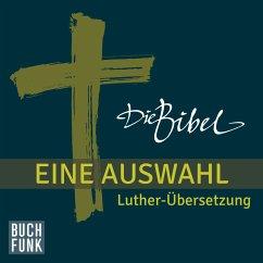 Die Bibel. Eine Auswahl (MP3-Download) - Diverse