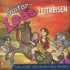 Guitar-Leas Zeitreisen - Teil 8: Lea trifft Alexander den Großen (MP3-Download)