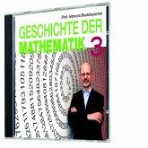 Geschichte der Mathematik 3 (MP3-Download)