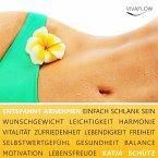 Entspannt Abnehmen und dauerhaft schlank sein (MP3-Download)