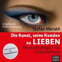 Die Kunst, seine Kunden zu lieben (MP3-Download) - Merath, Stefan