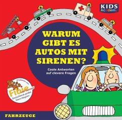 CD WISSEN - Junior - KIDS Academy - Warum gibt es Autos mit Sirenen? (MP3-Download) - Augustin, Annegret; Schubert, Katharina