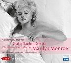 Gute Nacht, Doktor! Die letzten Tonbänder der Marilyn Monroe (MP3-Download)