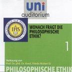 Philosophische Ethik: 01 Wonach fragt die philosophische Ethik? (MP3-Download)