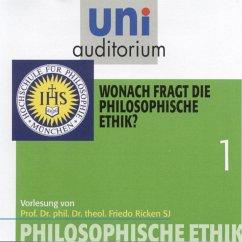 Philosophische Ethik: 01 Wonach fragt die philosophische Ethik? (MP3-Download) - Ricken, Friedo