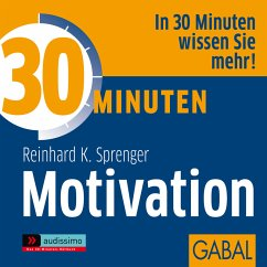 30 Minuten Motivation (MP3-Download) - Sprenger, Reinhard K.