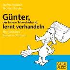 Günter, der innere Schweinehund, lernt verhandeln (MP3-Download)