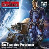 Perry Rhodan 2600: Das Thanatos-Programm - kostenlos (MP3-Download)
