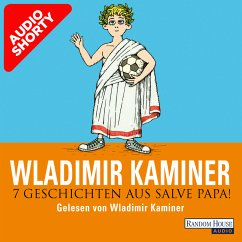 7 Geschichten aus Salve Papa! (MP3-Download) - Kaminer, Wladimir