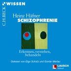 Schizophrenie: Erkennen, Verstehen, Behandeln (MP3-Download)