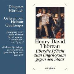 Über die Pflicht zum Ungehorsam gegen den Staat (MP3-Download) - Thoreau, Henry David