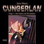 Cungerlan Folge 1: Die Geburt der Revolution (MP3-Download)