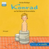 Konrad oder Das Kind aus der Konservenbüchse (MP3-Download)