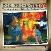 Die PSI-Akten 02: Burning Grace - Wald der Todgeweihten (MP3-Download)