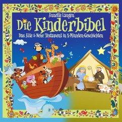 Kinderbibel: Altes & Neues Testament in 5 Minuten Geschichten (MP3-Download) - Langen, Annette