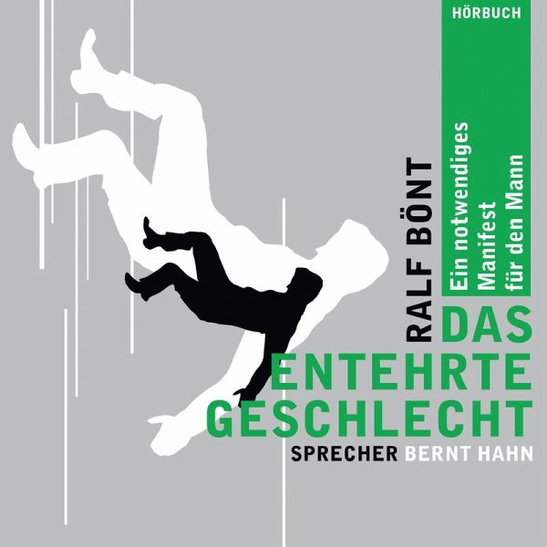 Das entehrte Geschlecht (MP3-Download) - Bönt, Ralf