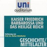 Kaiser Friedrich Barbarossa und das heilige Reich (MP3-Download)
