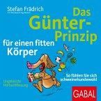 Das Günter-Prinzip für einen fitten Körper (MP3-Download)