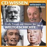 CD WISSEN - Große Frauen und Männer der Weltgeschichte: Teil 23 (MP3-Download)