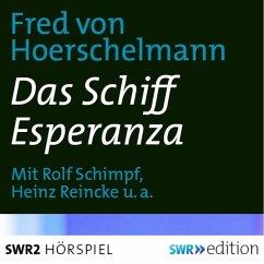 Das Schiff Esperanza (MP3-Download) - von Hoerschelmann, Fred