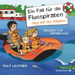Jagd auf den Alligator / Ein Fall für die Flusspiraten Bd.1 (MP3-Download) - Leuther, Ralf